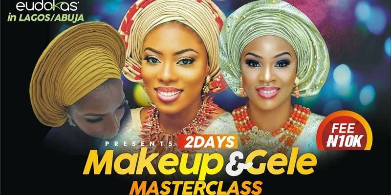 MAKEUP & GELE MASTERCLASS 4.0 LAGOS & ABUJA